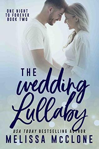 The Wedding Lullaby (One Night to Forever #2)
