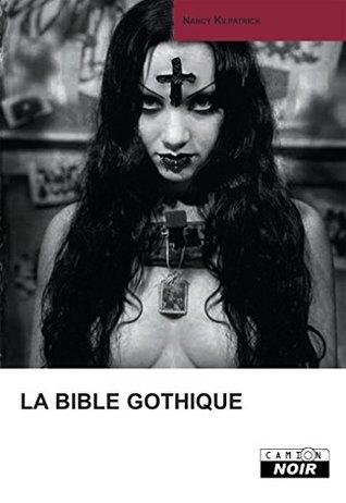 LA BIBLE GOTHIQUE: CN011 (Camion Noir)