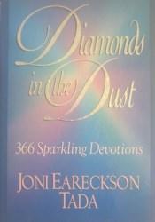 Diamonds in the Dust: 366 Sparkling Devotions Book by Joni Eareckson Tada