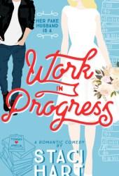 Work in Progress (Red Lipstick Coalition, #3) Book