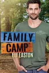 Family Camp (Daddy Dearest, #1) Book