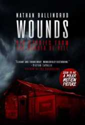 Wounds: Six Stories from the Border of Hell Book