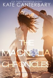 The Magnolia Chronicles: Adventures In Modern Dating Book