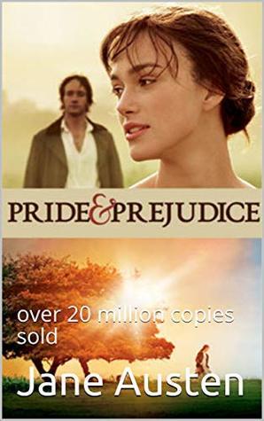 Pride and Prejudice: over 20 million copies sold