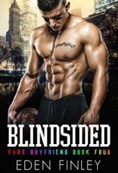 Blindsided (Fake Boyfriend #4) Book