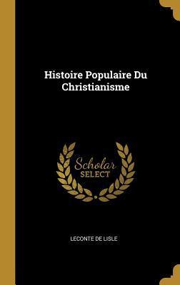 Histoire Populaire Du Christianisme