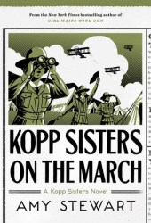 Kopp Sisters on the March (Kopp Sisters, #5)