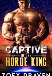 Captive of the Horde King (Horde Kings Of Dakkar, #1) Book