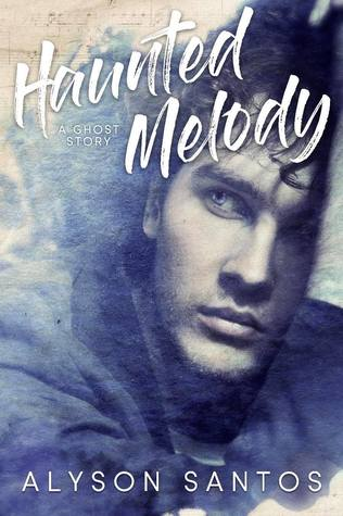 Haunted Melody: A Ghost Story