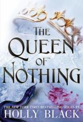 The Queen of Nothing (The Folk of the Air, #3) Book