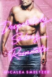 Desperately Seeking Roommate Book