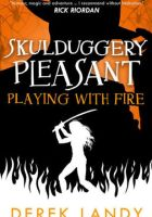 Review Playing With Fire Skulduggery Pleasant Book 2 By
