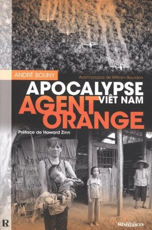 Agent Orange : Apocalypse Viêt Nam