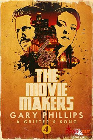 The Movie Makers (A Grifter's Song Book 4)
