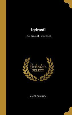 Igdrasil: The Tree of Existence