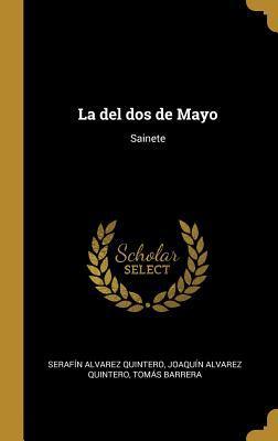 La del dos de Mayo: Sainete