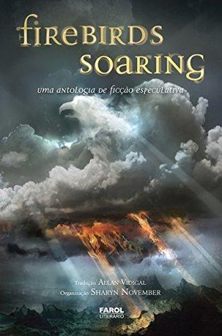 Firebirds Soaring - Volume 3
