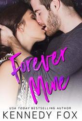Forever Mine (Roommate Duet, #0.5) Book