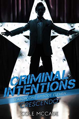 Crescendo (Criminal Intentions: Season One #11)
