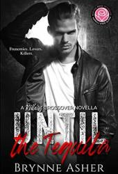 Until the Tequila (Killers & Happily Ever Alpha World Crossover Novella) Book