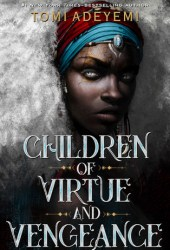 Children of Virtue and Vengeance (Legacy of Orïsha, #2) Book