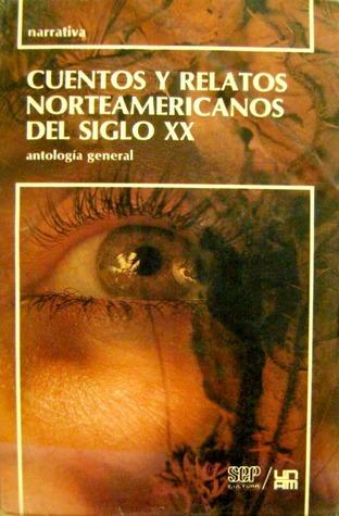 Cuentos y relatos norteamericanos del siglo XX