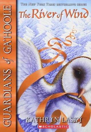 The River of Wind (Guardians of Ga'Hoole, #13)