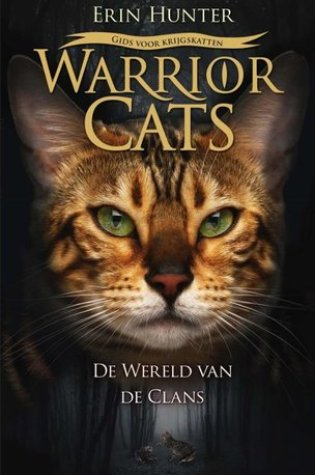 Warrior Cats: De wereld van de Clans – Erin Hunter