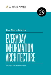 Everyday Information Architecture Book