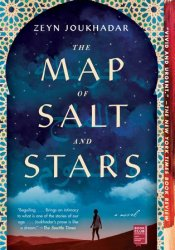 The Map of Salt and Stars Book by Zeyn Joukhadar