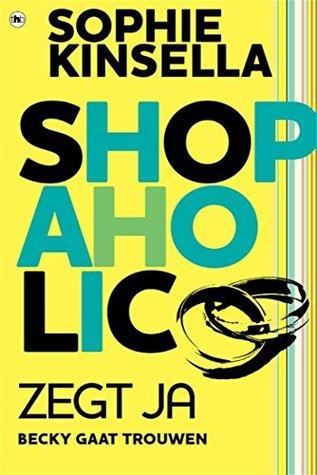 Shopaholic zegt ja: Shopaholic 3