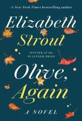 Olive, Again (Olive Kitteridge, #2) Book