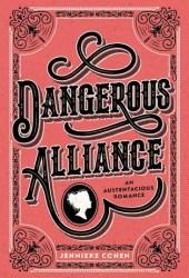 Dangerous Alliance: An Austentacious Romance Book