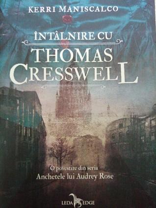 Întâlnire cu Thomas Cresswell