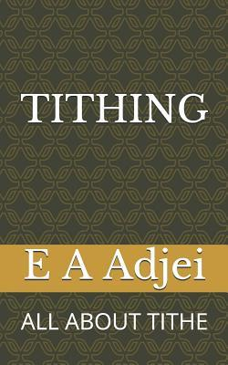 Tithing: All about Tithing