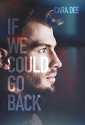 If We Could Go Back (Camassia Cove, #6) Book