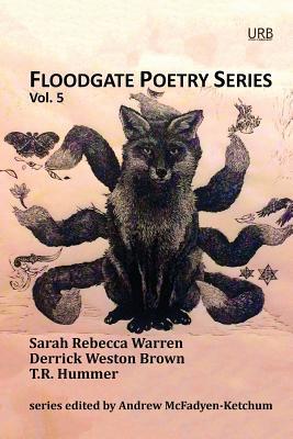 Floodgate Poetry Series Vol. 5 (Floodgate Poetry Series, #5)
