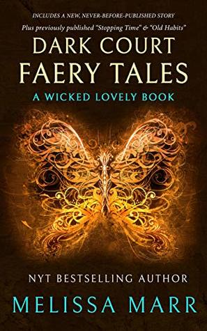 Dark Court Faery Tales: A Wicked Lovely Collection