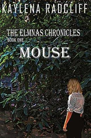 The Elmnas Chronicles Book One - Mouse