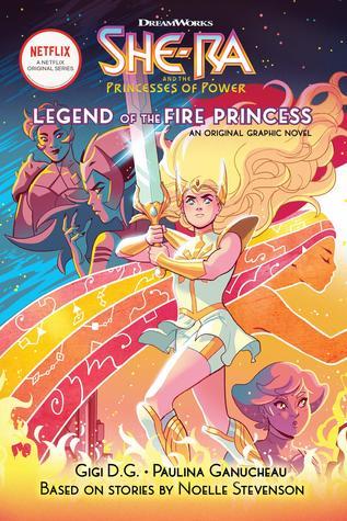 The Legend of the Fire Princess (She-Ra Graphic Novel #1)