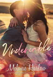 Undeniable (Cloverleigh Farms, #2) Book