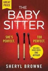 The Babysitter: Includes the complete bonus novel The Affair