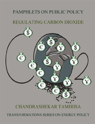 Regulating Carbon Dioxide (Transformations Series on Energy Policy Book 2)