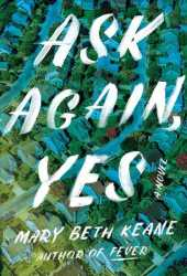 Ask Again, Yes Book