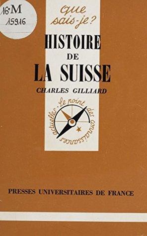 Histoire de la Suisse (Que sais-je ? t. 140)