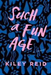 Such a Fun Age Book