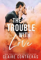 The Trouble with Love Book