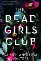 The Dead Girls Club Book