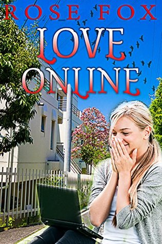 Love Online: Woman's Adventure ((Based on life Book 1))
