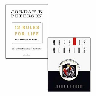 Jordan B. Peterson 2 Books Collection Set (12 Rules for Life [Hardcover], Maps of Meaning)